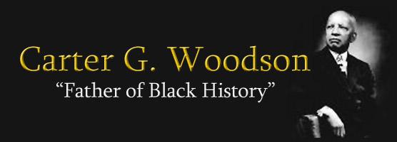 CarterG_WoodsonFatherofBlackHistory